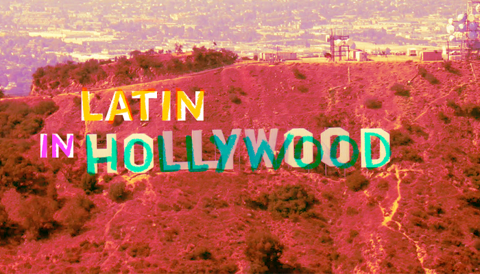 Latin in Hollywood